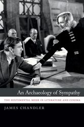An Archaeology of Sympathy: The Sentimental Mode in Literature and Cinema