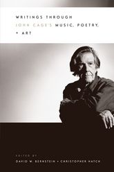 Writings through John Cage's Music, Poetry, and Art$