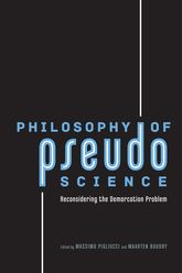 Philosophy of Pseudoscience – Reconsidering the Demarcation Problem - Chicago Scholarship Online