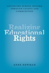 Realizing Educational Rights – Advancing School Reform through Courts and Communities | Chicago Scholarship Online