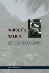 Nobody's NationReading Derek Walcott