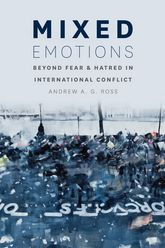 Mixed EmotionsBeyond Fear and Hatred in International Conflict$