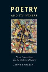 Poetry and Its OthersNews, Prayer, Song, and the Dialogue of Genres