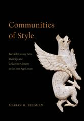Communities of StylePortable Luxury Arts, Identity, and Collective Memory in the Iron Age Levant