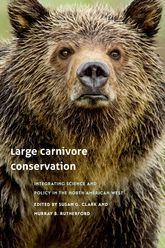 Large Carnivore ConservationIntegrating Science and Policy in the North American West$