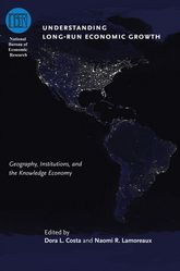 Understanding Long-Run Economic Growth: Geography, Institutions, and the Knowledge Economy