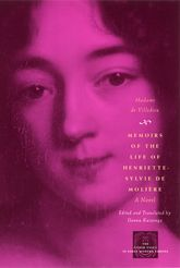 Memoirs of the Life of Henriette-Sylvie De Molière : A Novel