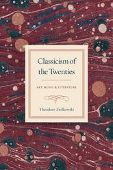 Classicism of the Twenties: Art, Music, and Literature