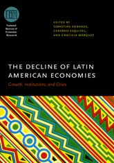 The Decline of Latin American EconomiesGrowth, Institutions, and Crises