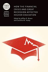 How the Financial Crisis and Great Recession Affected Higher Education | Chicago Scholarship Online