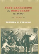 Free Expression and Democracy in AmericaA History$