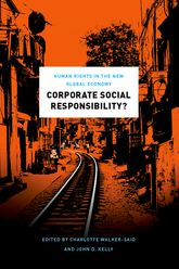 Corporate Social Responsibility?Human Rights in the New Global Economy
