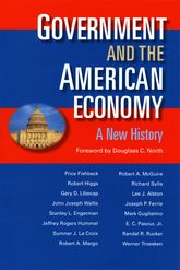 Government & The American EconomyA New History
