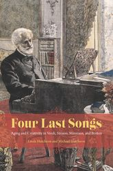 Four Last Songs – Aging and Creativity in Verdi, Strauss, Messiaen, and Britten | Chicago Scholarship Online