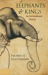 Elephants and KingsAn Environmental History
