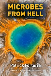 Microbes from Hell | Chicago Scholarship Online