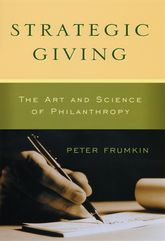 Strategic GivingThe Art and Science of Philanthropy$