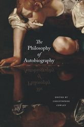 The Philosophy of Autobiography$
