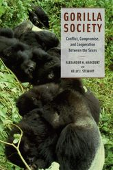 Gorilla Society: Conflict, Compromise, and Cooperation Between the Sexes