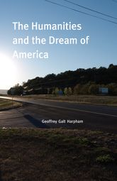 The Humanities and the Dream of America