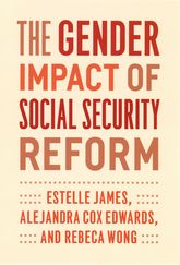 The Gender Impact of Social Security Reform - Chicago Scholarship Online