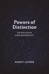 Powers of DistinctionOn Religion and Modernity