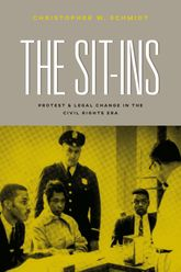 The Sit-Ins – Protest and Legal Change in the Civil Rights Era - Chicago Scholarship Online