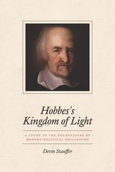Hobbes's Kingdom of LightA Study of the Foundations of Modern Political Philosophy