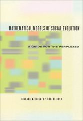 Mathematical Models of Social Evolution: A Guide for the Perplexed