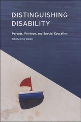 Distinguishing DisabilityParents, Privilege, and Special Education