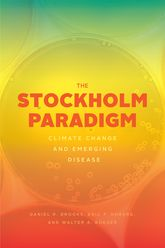 The Stockholm ParadigmClimate Change and Emerging Disease