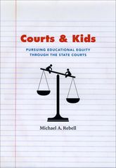 Courts and KidsPursuing Educational Equity through the State Courts