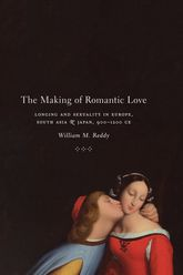 The Making of Romantic Love