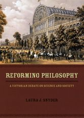 Reforming PhilosophyA Victorian Debate on Science and Society