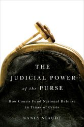 The Judicial Power of the PurseHow Courts Fund National Defense in Times of Crisis