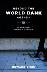 Beyond the World Bank Agenda