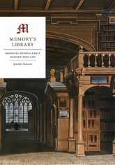 Memory's LibraryMedieval Books in Early Modern England