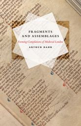 Fragments and AssemblagesForming Compilations of Medieval London